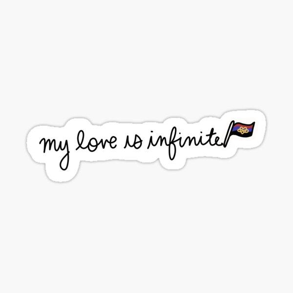 My Love is Infinite - Polyamory Sticker