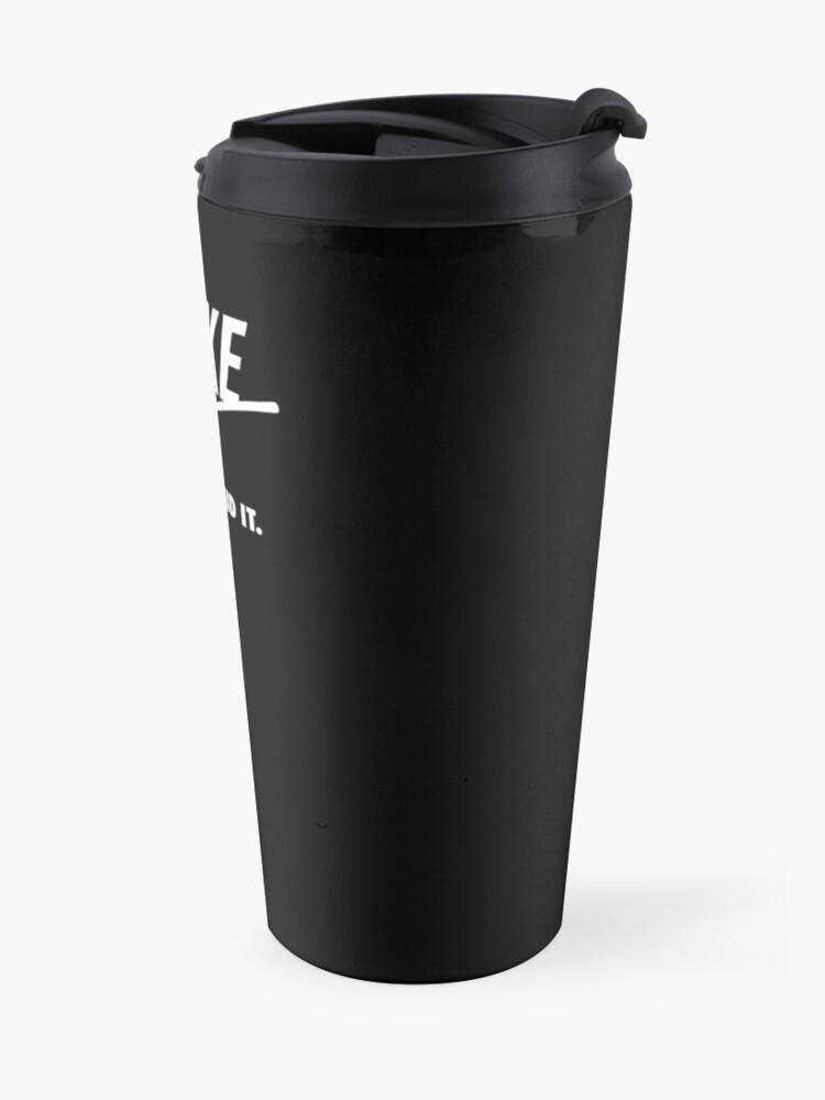 Alternate view of Vike, Just Raid It! Travel Mug