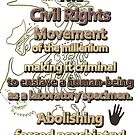 The Civil Rights Movement of the millenium by Initially NO