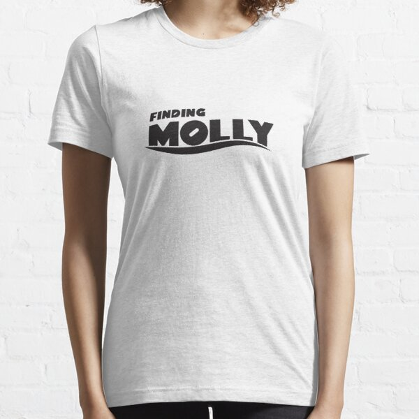 Finding Molly Essential T-Shirt