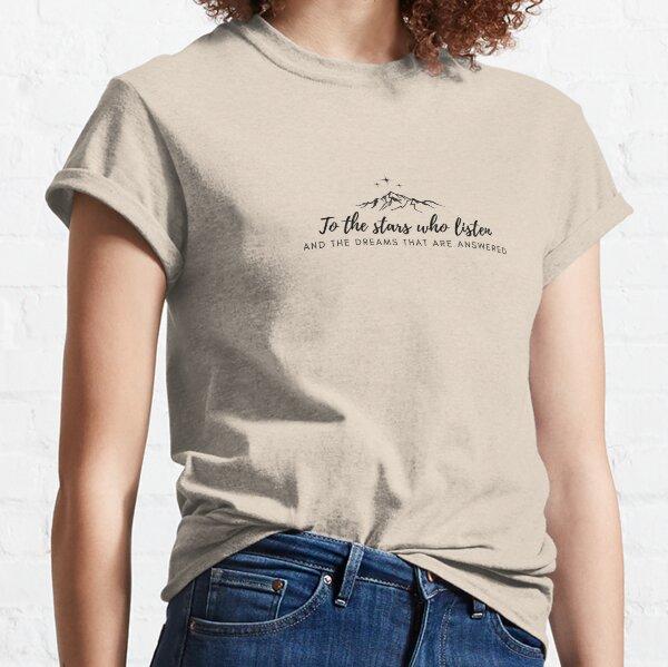 To the Stars Who Listen Minimalist Print Classic T-Shirt