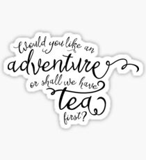 Adventure or tea? Sticker
