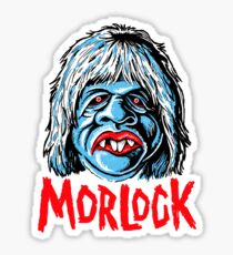 MORLOCK!!! Sticker