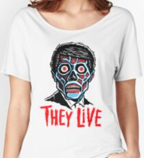 THEY LIVE!!! Women's Relaxed Fit T-Shirt