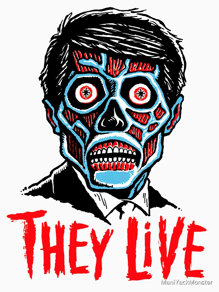 THEY LIVE!!! | Unisex T-Shirt