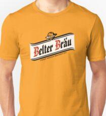 Belter Brau Unisex T-Shirt