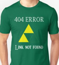 404 - Link not found (B) Unisex T-Shirt