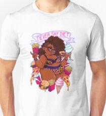 Never Say Diet Unisex T-Shirt