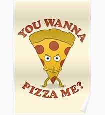 You Wanna Pizza Me? Poster