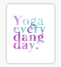Yoga Every Dang Day in Purple and Blue Sticker