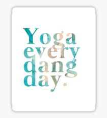 Yoga Every Dang Day in Turquoise and Peach Sticker