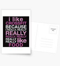 I LIKE CROSSFIT BECAUSE I REALLY, REALLY REALLY REALLY, REALLY REALLY REALLY LIKE FOOD Postcards
