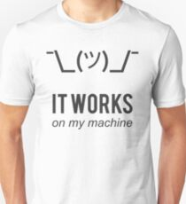 Shrug it works on my machine - Programmer Excuse Design - Grey Text Slim Fit T-Shirt