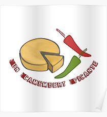 Un Camembert Picante Poster