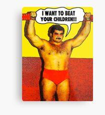 Funny Sayings - I Want to Beat Your Children Metal Print