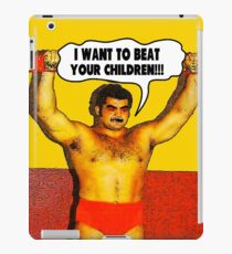 Funny Sayings - I Want to Beat Your Children iPad Case/Skin