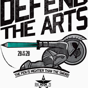 Defend The Arts! by Ronzi