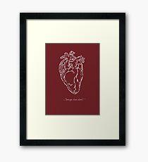 Courage, Dear Heart  Framed Print