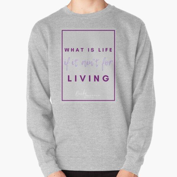 What Is Life - Lyrics Design 1  Pullover Sweatshirt