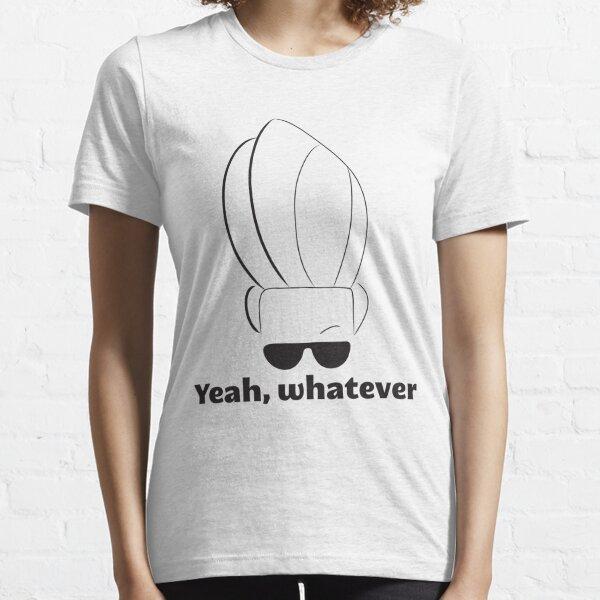 Johnny Bravo - Yeah, whatever Black Essential T-Shirt