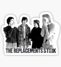 The Replacements Stink Sticker