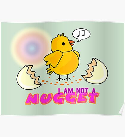 I am not a nugget Poster