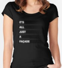 It's All Just A Façade (Faded) Women's Fitted Scoop T-Shirt
