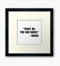 Vodka Dance Framed Print
