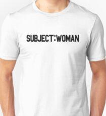 Subject: Woman Unisex T-Shirt