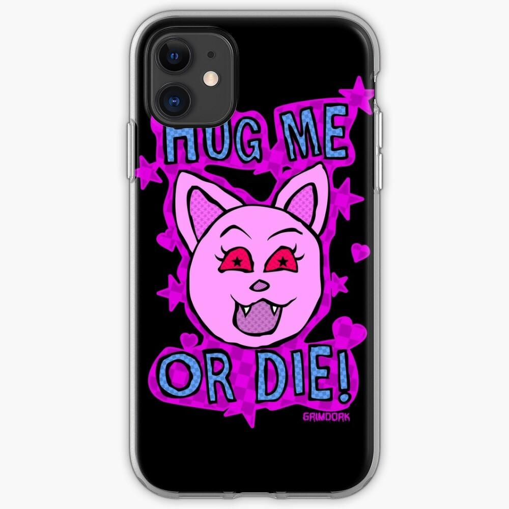 Hug Me Or Die iPhone Case & Cover