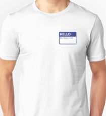 Hello. My name is not.  Unisex T-Shirt