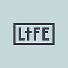 LIFE by spacercreative