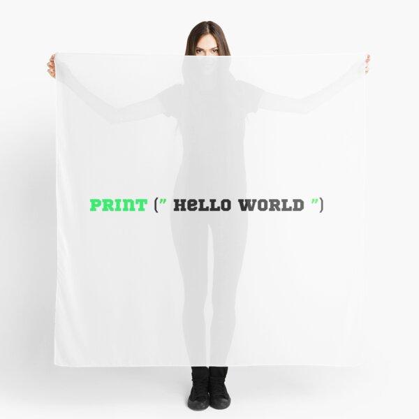 hello world python programming Scarf