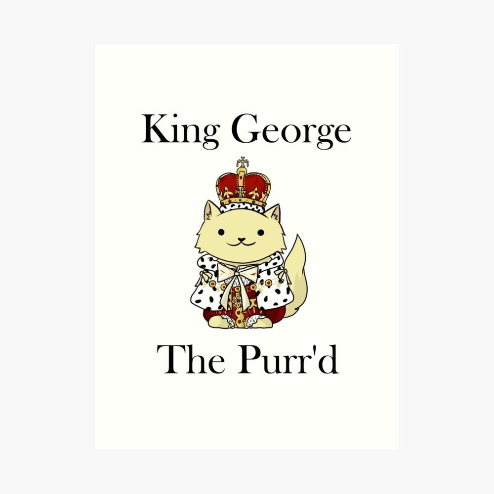 El rey Jorge el Purr'd Lámina artística