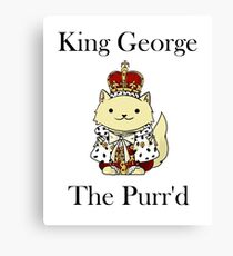 King George the Purr'd Canvas Print