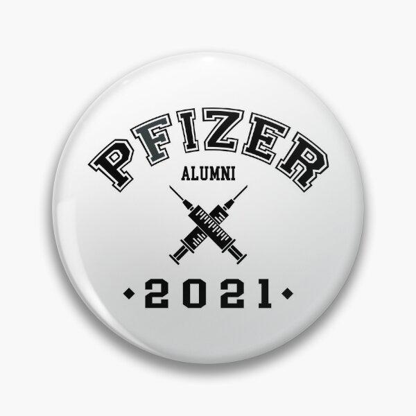 Pfizer Alumni 2021 Vaccinated Pin