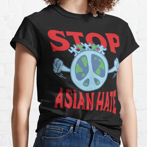 Peace Is Real ?  #Stop Asian Hate Classic T-Shirt