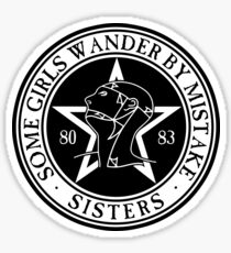 The Sisters of Mercy - The World's End - Some Girls Wander by Mistake Sticker
