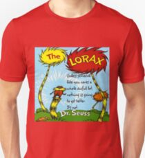 The Lorax Unless Some One Like You T-Shirt