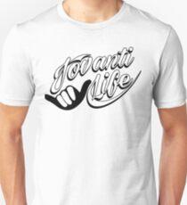 jovanti life shaka Unisex T-Shirt