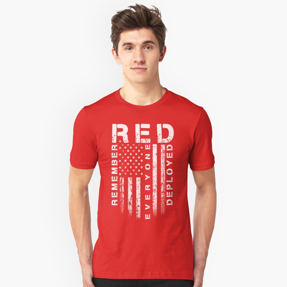 Red Friday - Remember Everyone Deployed Unisex T-Shirt Front