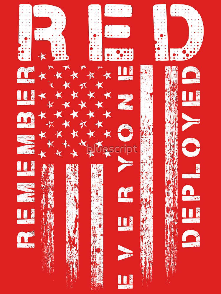 Red Friday - Remember Everyone Deployed by bluescript