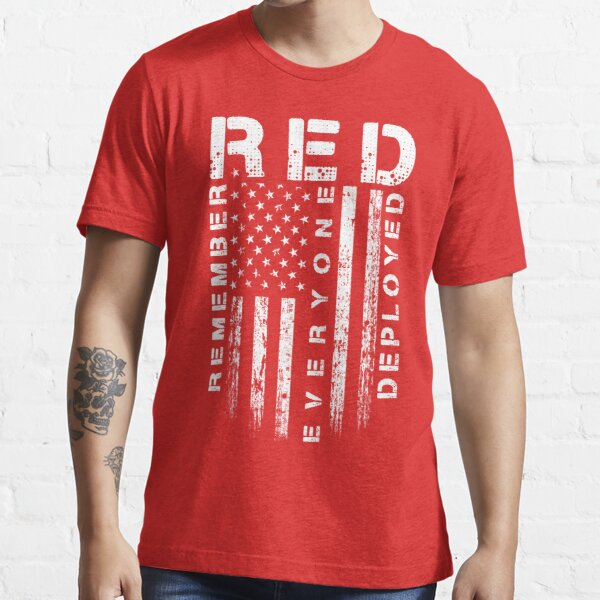 Red Friday - Remember Everyone Deployed Essential T-Shirt