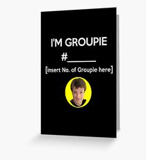 """I'm Groupie Number.... "" Joss Whedon's Dr. Horrible - Light Greeting Card"
