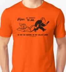 PIPER GO TO JAIL Unisex T-Shirt