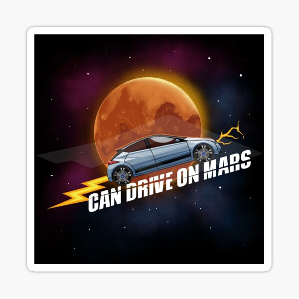 CAN DRIVE ON MARS - Electric Cars Sticker