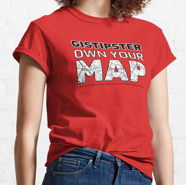 GISTIPSTER OWN YOUR MAP v2 Classic T-Shirt