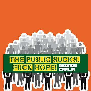 The public sucks! Fuck hope. by kaipanou