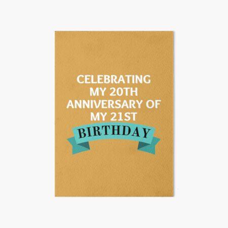 Celebrando mi vigésimo aniversario de mi vigésimo primer cumpleaños: divertido regalo de cumpleaños número 41 para personas de 41 años Lámina rígida