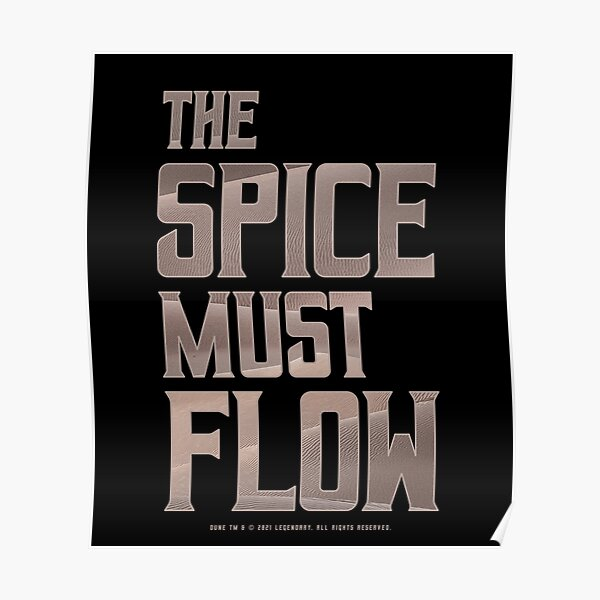 Dune - The Spice Must Flow (Light) - Poster
